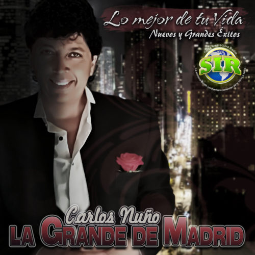 Lo Mejor De Tu Vida - Carlos Nuño
