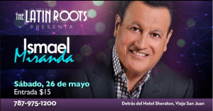 Ismael Miranda @ The Latin Roots | Perú