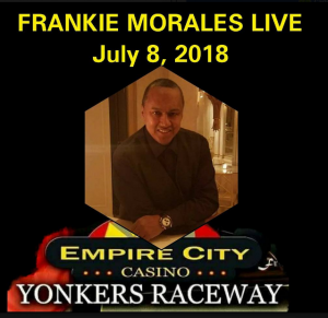Frankie Morales @ Empire City Casino | Perú