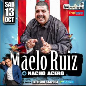 Nacho Acero Y Maelo Ruiz @ Discoteca Paradise
